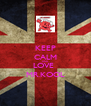 KEEP CALM AND LOVE  MR.KOOL - Personalised Poster A4 size