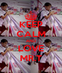 KEEP CALM AND LOVE MR.T - Personalised Poster A4 size