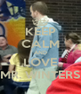 KEEP CALM AND LOVE MR. WINTERS - Personalised Poster A4 size