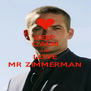 KEEP CALM AND LOVE MR ZIMMERMAN - Personalised Poster A4 size