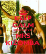 KEEP CALM AND LOVE MRS KIZOMBA - Personalised Poster A4 size