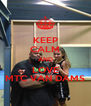 KEEP CALM AND LOVE MTC VAN DAMS - Personalised Poster A4 size