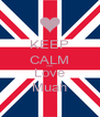 KEEP CALM AND Love Muah - Personalised Poster A4 size