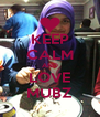 KEEP CALM AND LOVE MUBZ - Personalised Poster A4 size