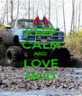 KEEP CALM AND  LOVE MUD - Personalised Poster A4 size