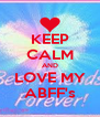 KEEP CALM AND LOVE MY ABFF's - Personalised Poster A4 size