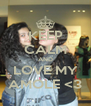 KEEP CALM AND LOVE MY AMOLE <3 - Personalised Poster A4 size