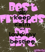 keep calm and love my bestiee - Personalised Poster A4 size
