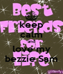 keep calm and love my bezzie Sam - Personalised Poster A4 size