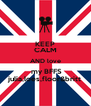 KEEP CALM AND love  my BFFS julia,loes,floor&britt - Personalised Poster A4 size