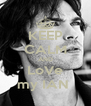 KEEP CALM AND LoVe my IAN  - Personalised Poster A4 size
