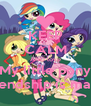 KEEP CALM AND love My little pony Friendship is magic - Personalised Poster A4 size