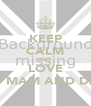 KEEP CALM AND LOVE MY MAM AND DAD - Personalised Poster A4 size