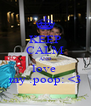 KEEP CALM AND love  my :poop: <3 - Personalised Poster A4 size