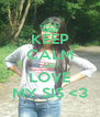 KEEP CALM AND LOVE MY SIS <3 - Personalised Poster A4 size