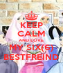 KEEP CALM AND LOVE MY SIX(6) BESTFREIND - Personalised Poster A4 size