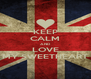 KEEP CALM AND LOVE MY SWEETHEART - Personalised Poster A4 size