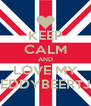 KEEP CALM AND LOVE MY TEDDYBEERTJE - Personalised Poster A4 size