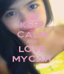 KEEP CALM AND LOVE MYCAH - Personalised Poster A4 size