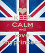 KEEP CALM AND love myprincess - Personalised Poster A4 size
