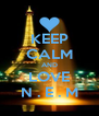 KEEP CALM AND LOVE N . E . M - Personalised Poster A4 size