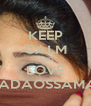 KEEP CALM AND LOVE NADAOSSAMA♡ - Personalised Poster A4 size