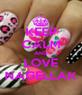 KEEP CALM AND LOVE NAGELLAK - Personalised Poster A4 size