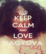 KEEP CALM AND LOVE NAGYOVA - Personalised Poster A4 size