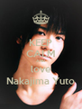 KEEP CALM AND love Nakajima Yuto - Personalised Poster A4 size