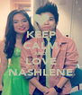 KEEP CALM AND LOVE NASHLENE - Personalised Poster A4 size