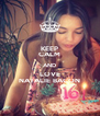 KEEP CALM AND LOVE NATALIE BACON - Personalised Poster A4 size