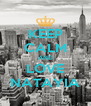KEEP CALM AND LOVE NATAYIA - Personalised Poster A4 size