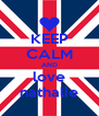 KEEP CALM AND love nathalie - Personalised Poster A4 size