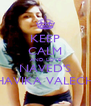 KEEP CALM AND LOVE NAVED'S BHAVIKA VALECHA - Personalised Poster A4 size