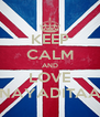 KEEP CALM AND LOVE NAYADITAA - Personalised Poster A4 size