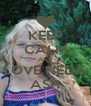 KEEP CALM ANd LOVE NEDA ASH - Personalised Poster A4 size