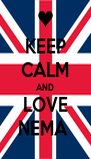 KEEP CALM AND LOVE NEMA  - Personalised Poster A4 size