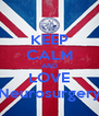 KEEP CALM AND LOVE Neurosurgery - Personalised Poster A4 size