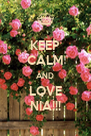 KEEP CALM AND LOVE NIA!!! - Personalised Poster A4 size