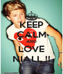 KEEP CALM AND LOVE NIALL !! - Personalised Poster A4 size