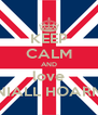 KEEP CALM AND love NIALL HOARN - Personalised Poster A4 size