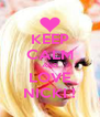 KEEP CALM AND LOVE NICKI ! - Personalised Poster A4 size