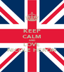 KEEP CALM AND LOVE NICOLE HERON - Personalised Poster A4 size