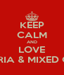 KEEP CALM AND LOVE NIGERIA & MIXED GIRLS - Personalised Poster A4 size