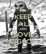 KEEP CALM AND LOVE NIGLOU - Personalised Poster A4 size