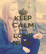 KEEP CALM AND LOVE NIKIN - Personalised Poster A4 size