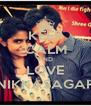 KEEP CALM AND LOVE NIKKASAGAR - Personalised Poster A4 size