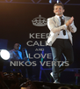 KEEP CALM AND LOVE NIKOS VERTIS - Personalised Poster A4 size