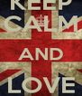 KEEP CALM AND LOVE NILAM - Personalised Poster A4 size
