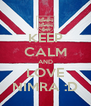 KEEP CALM AND LOVE NIMRA :D - Personalised Poster A4 size